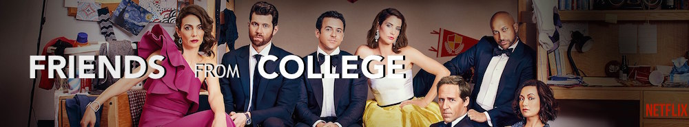 Friends from College Movie Banner