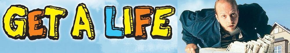 Get a Life Movie Banner