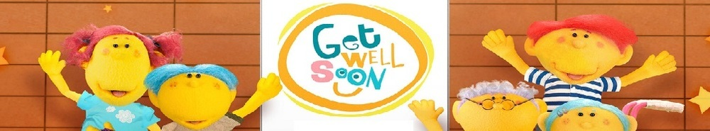 Get Well Soon Hospital Movie Banner