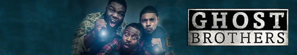 Ghost Brothers Movie Banner