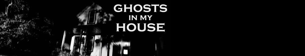 Ghosts in My House Movie Banner