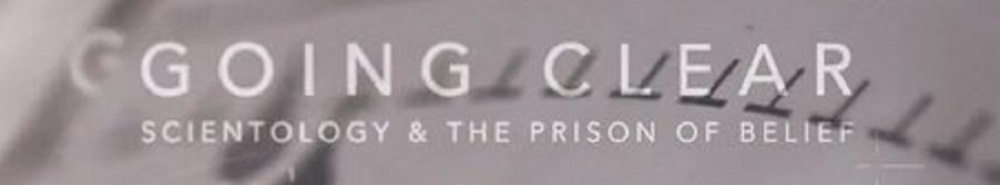 Going Clear: Scientology and the Prison of Belief Movie Banner