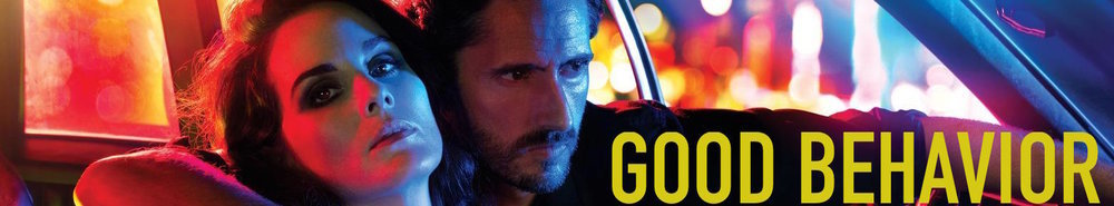 Good Behavior Movie Banner