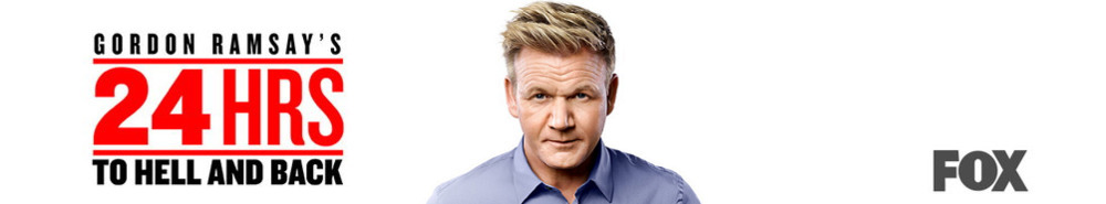 Gordon Ramsay's 24 Hours To Hell & Back Movie Banner