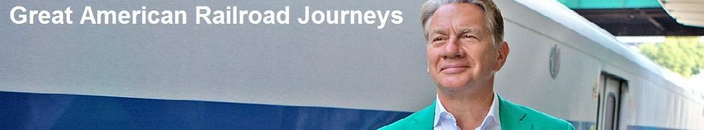 Great American Railroad Journeys Movie Banner