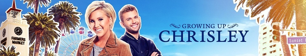 Growing Up Chrisley Movie Banner