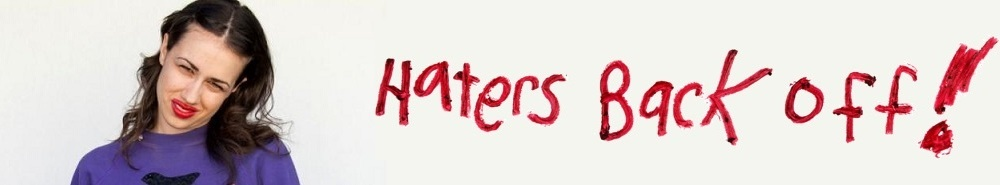 Haters Back Off Movie Banner