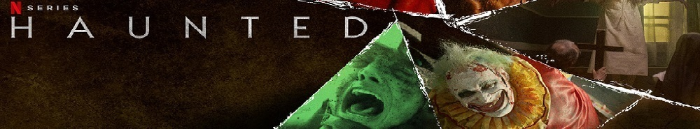 Haunted (2018) Movie Banner