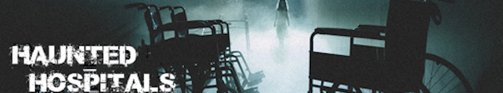 Haunted Hospitals Movie Banner