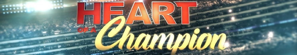 Heart of a Champion Movie Banner