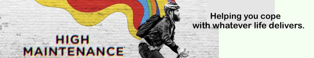 High Maintenance Movie Banner