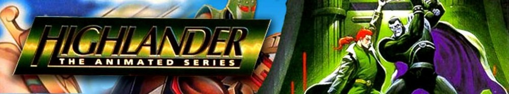 Highlander: The Animated Series Movie Banner