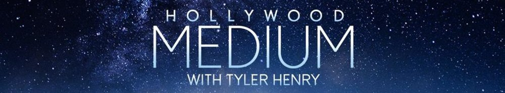 Hollywood Medium With Tyler Henry Movie Banner