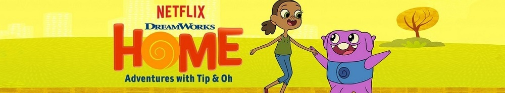 Home: Adventures With Tip & Oh Movie Banner