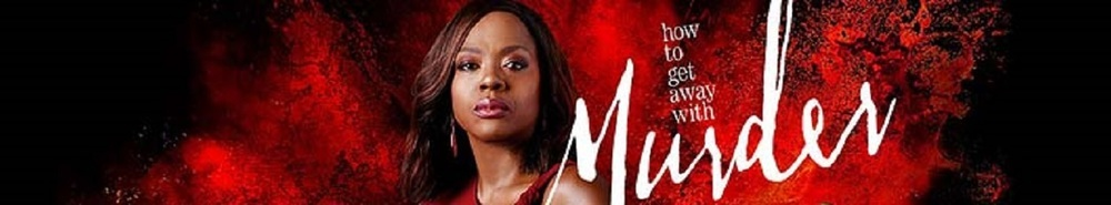 How To Get Away With Murder Movie Banner