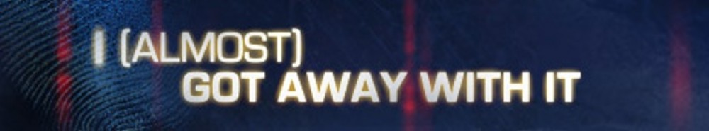 I Almost Got Away with It Movie Banner