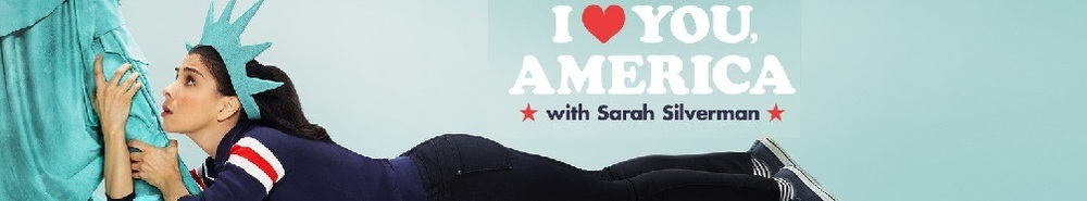 I Love You, America Movie Banner