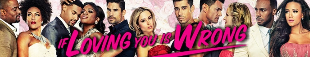 If Loving You is Wrong Movie Banner