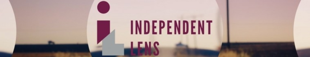 Independent Lens Movie Banner