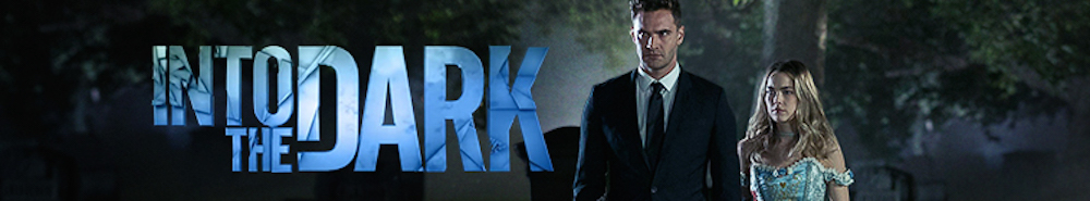 Into The Dark Movie Banner