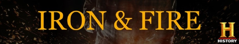 Iron & Fire Movie Banner