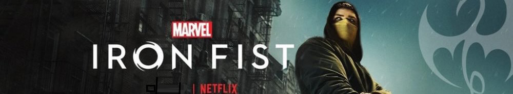 Marvel's Iron Fist Movie Banner