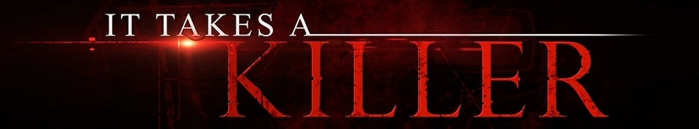It Takes a Killer Movie Banner