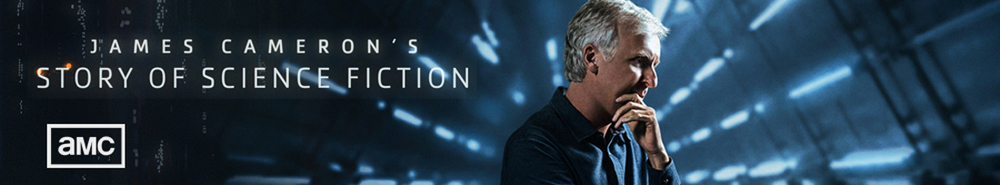 James Cameron's Story of Science Fiction Movie Banner