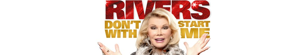 Joan Rivers: Don't Start With Me Movie Banner