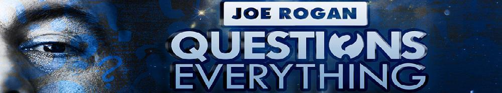 Joe Rogan Questions Everything Movie Banner
