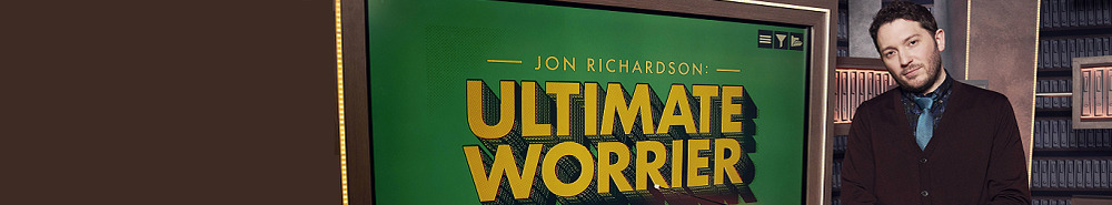 Jon Richardson: Ultimate Worrier (UK) Movie Banner