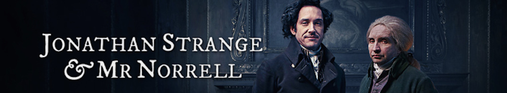 Jonathan Strange & Mr Norrell (UK) Movie Banner