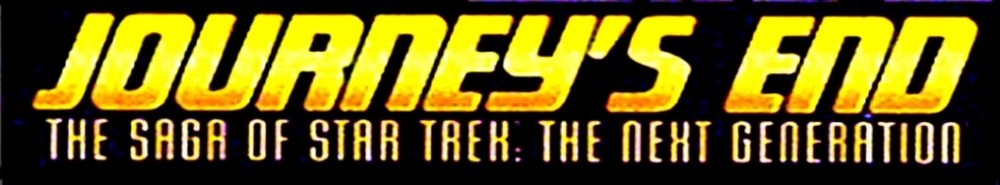 Journey's End: The Saga of Star Trek The Next Generation Movie Banner