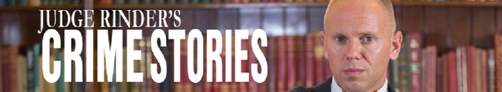Judge Rinder's Crime Stories Movie Banner