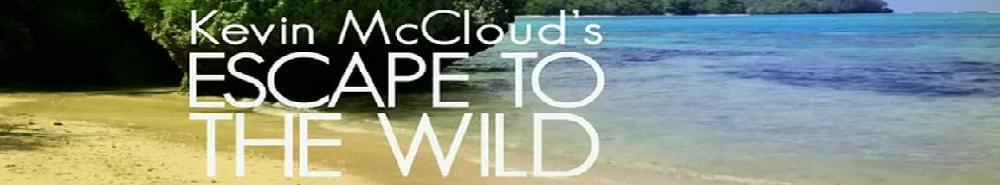 Kevin McCloud: Escape to the Wild (UK) Movie Banner