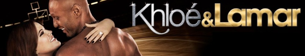 Khloe & Lamar Movie Banner
