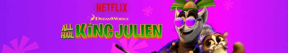 All Hail King Julien Movie Banner