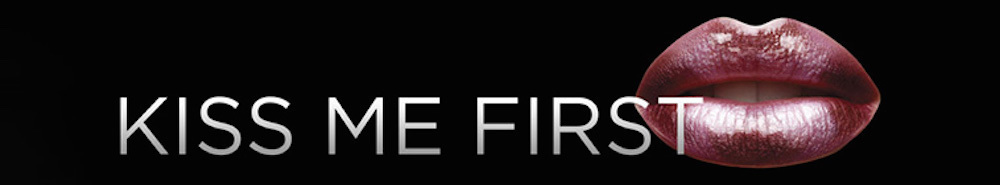 Kiss Me First Movie Banner