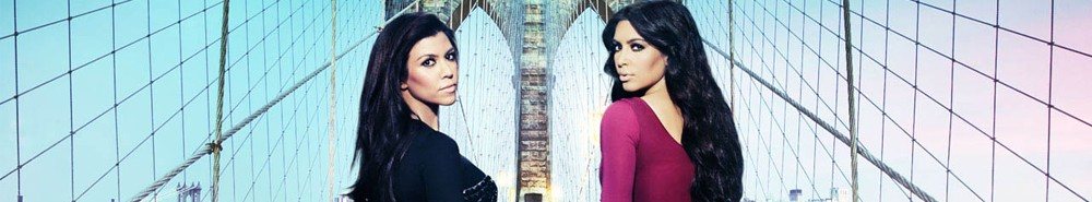 Kourtney and Kim Take New York Movie Banner