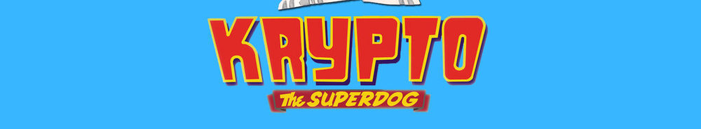 Krypto the Superdog Movie Banner