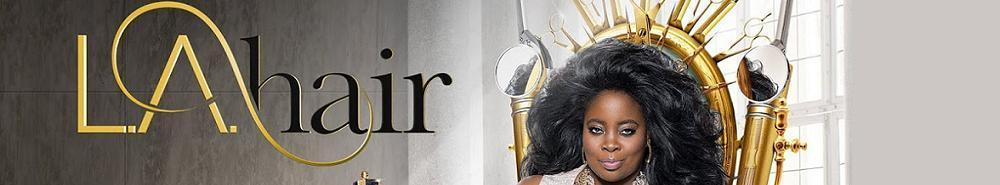 LA Hair Movie Banner
