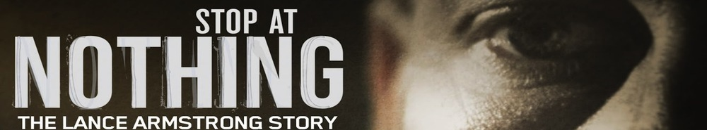 Lance Armstrong: Stop at Nothing Movie Banner