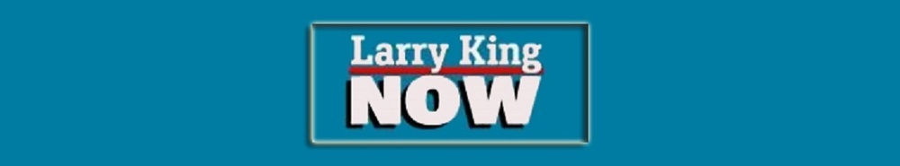 Larry King Now Movie Banner