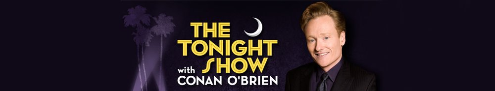 Late Night with Conan O'Brien Movie Banner