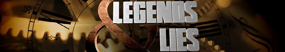 Legends & Lies Movie Banner