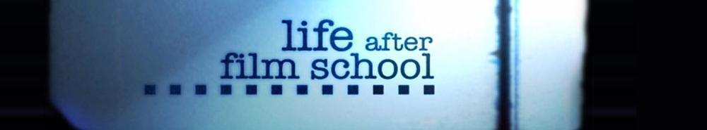Life After Film School Movie Banner