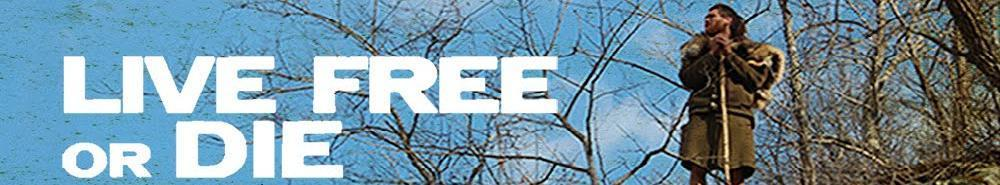 Live Free or Die Movie Banner
