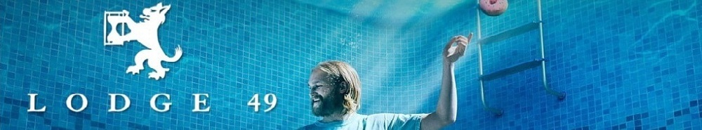 Lodge 49 Movie Banner