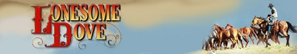Lonesome Dove: The Series (CA) Movie Banner