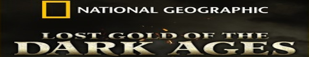 Lost Gold of the Dark Ages: Revealed Movie Banner
